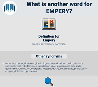 Empery, synonym Empery, another word for Empery, words like Empery, thesaurus Empery