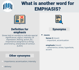 emphasis, synonym emphasis, another word for emphasis, words like emphasis, thesaurus emphasis