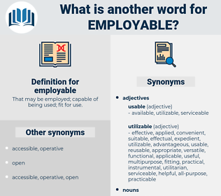 employable, synonym employable, another word for employable, words like employable, thesaurus employable