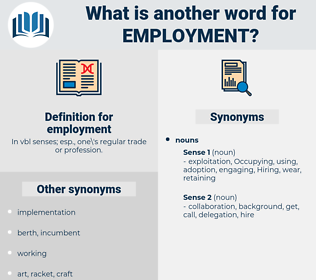 employment, synonym employment, another word for employment, words like employment, thesaurus employment