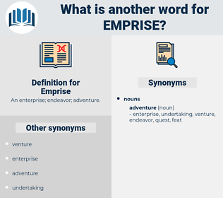 Emprise, synonym Emprise, another word for Emprise, words like Emprise, thesaurus Emprise