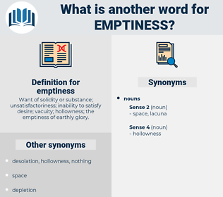 emptiness, synonym emptiness, another word for emptiness, words like emptiness, thesaurus emptiness