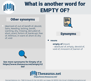 empty of, synonym empty of, another word for empty of, words like empty of, thesaurus empty of
