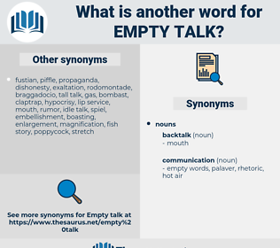 empty talk, synonym empty talk, another word for empty talk, words like empty talk, thesaurus empty talk