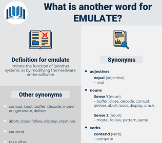 emulate, synonym emulate, another word for emulate, words like emulate, thesaurus emulate