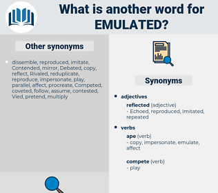 Emulated, synonym Emulated, another word for Emulated, words like Emulated, thesaurus Emulated
