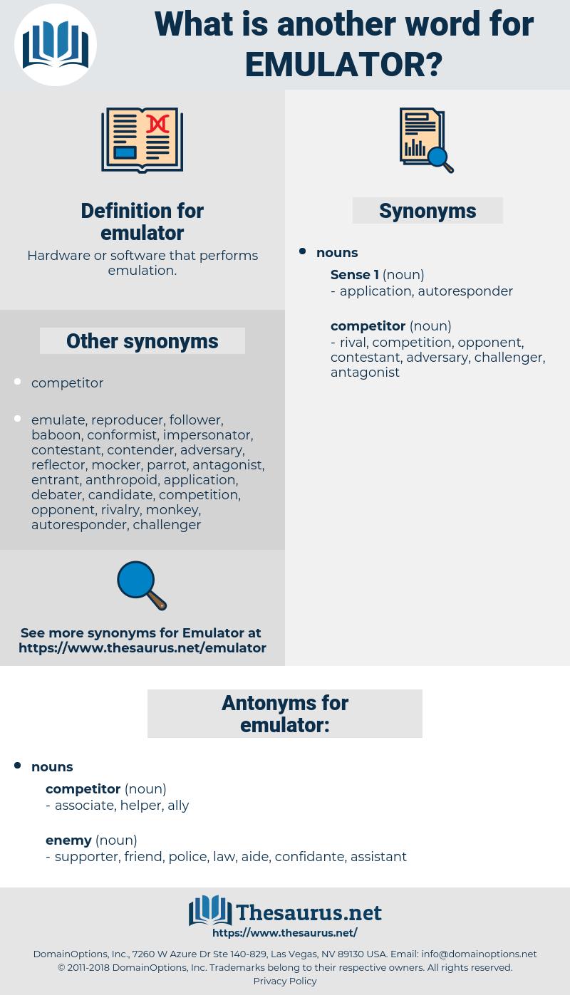 emulator, synonym emulator, another word for emulator, words like emulator, thesaurus emulator