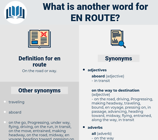 en route, synonym en route, another word for en route, words like en route, thesaurus en route