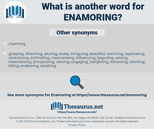 Enamoring, synonym Enamoring, another word for Enamoring, words like Enamoring, thesaurus Enamoring
