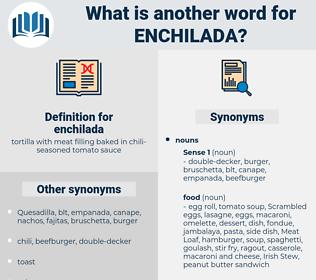 enchilada, synonym enchilada, another word for enchilada, words like enchilada, thesaurus enchilada