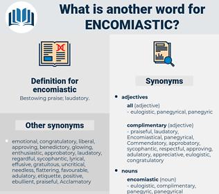 encomiastic, synonym encomiastic, another word for encomiastic, words like encomiastic, thesaurus encomiastic