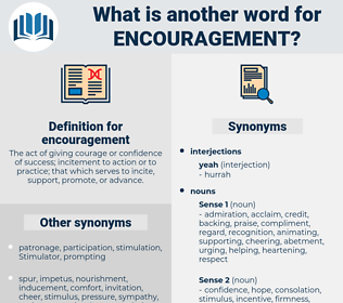 encouragement, synonym encouragement, another word for encouragement, words like encouragement, thesaurus encouragement