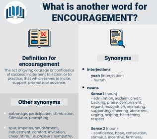 encouragement, synonym encouragement, another word for encouragement, words like encouragement, thesaurus encouragement