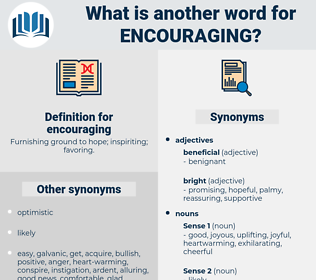 encouraging, synonym encouraging, another word for encouraging, words like encouraging, thesaurus encouraging