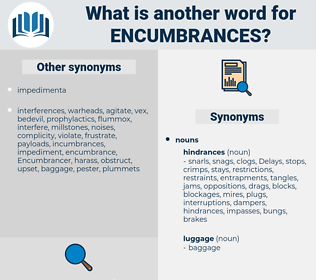 encumbrances, synonym encumbrances, another word for encumbrances, words like encumbrances, thesaurus encumbrances