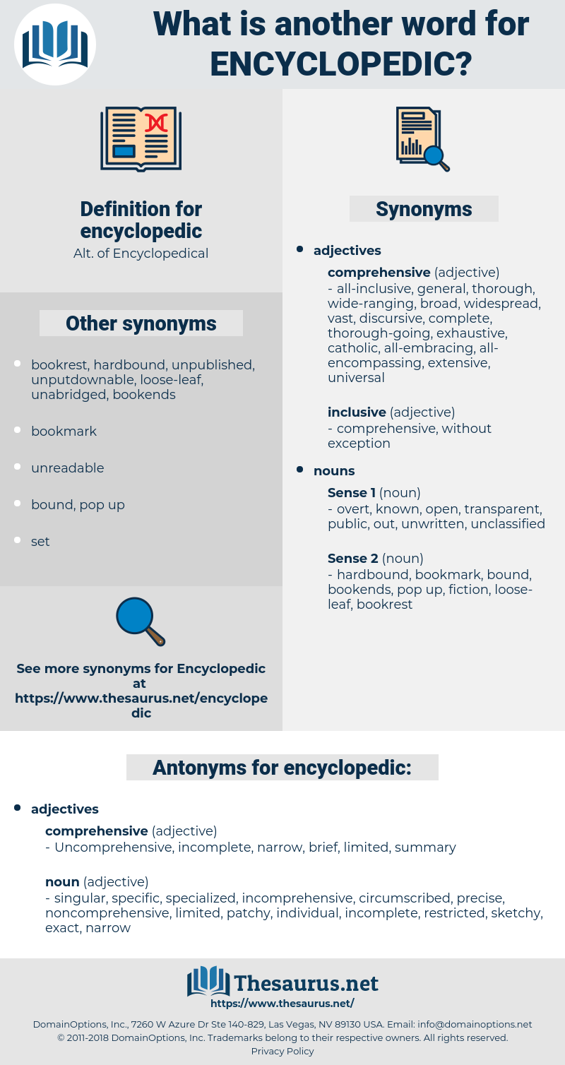 encyclopedic, synonym encyclopedic, another word for encyclopedic, words like encyclopedic, thesaurus encyclopedic
