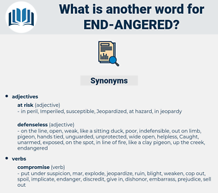 end-angered, synonym end-angered, another word for end-angered, words like end-angered, thesaurus end-angered