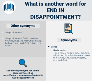 end in disappointment, synonym end in disappointment, another word for end in disappointment, words like end in disappointment, thesaurus end in disappointment