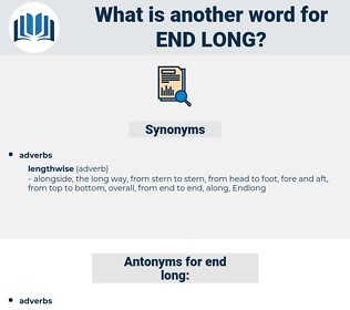 end-long, synonym end-long, another word for end-long, words like end-long, thesaurus end-long