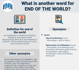 end of the world, synonym end of the world, another word for end of the world, words like end of the world, thesaurus end of the world