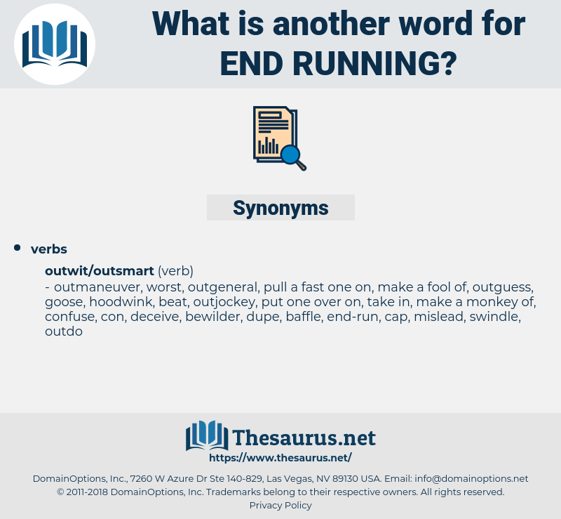 end-running, synonym end-running, another word for end-running, words like end-running, thesaurus end-running