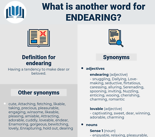 endearing, synonym endearing, another word for endearing, words like endearing, thesaurus endearing