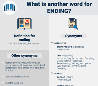 ending, synonym ending, another word for ending, words like ending, thesaurus ending