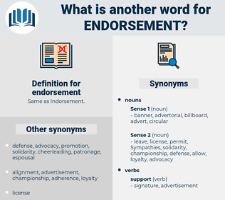 endorsement, synonym endorsement, another word for endorsement, words like endorsement, thesaurus endorsement