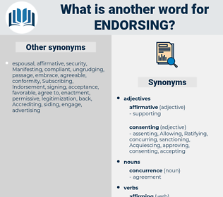 Endorsing, synonym Endorsing, another word for Endorsing, words like Endorsing, thesaurus Endorsing