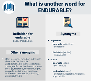 endurable, synonym endurable, another word for endurable, words like endurable, thesaurus endurable