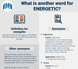 energetic, synonym energetic, another word for energetic, words like energetic, thesaurus energetic