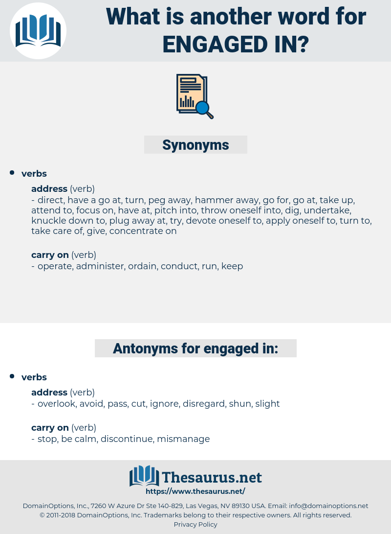 engaged in, synonym engaged in, another word for engaged in, words like engaged in, thesaurus engaged in