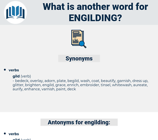 engilding, synonym engilding, another word for engilding, words like engilding, thesaurus engilding