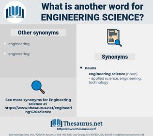 engineering science, synonym engineering science, another word for engineering science, words like engineering science, thesaurus engineering science