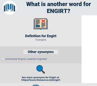 Engirt, synonym Engirt, another word for Engirt, words like Engirt, thesaurus Engirt