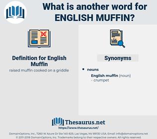 English Muffin, synonym English Muffin, another word for English Muffin, words like English Muffin, thesaurus English Muffin