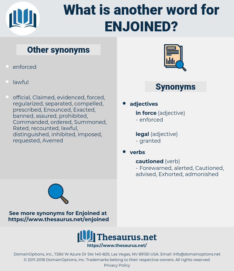 Enjoined, synonym Enjoined, another word for Enjoined, words like Enjoined, thesaurus Enjoined