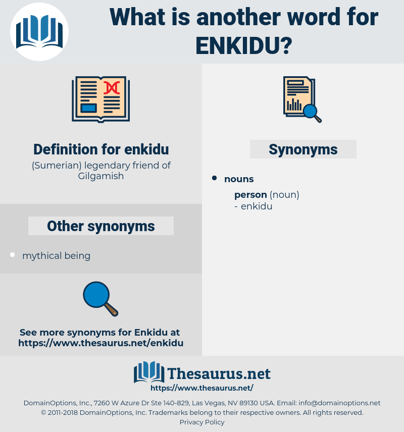 enkidu, synonym enkidu, another word for enkidu, words like enkidu, thesaurus enkidu