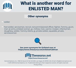 enlisted man, synonym enlisted man, another word for enlisted man, words like enlisted man, thesaurus enlisted man