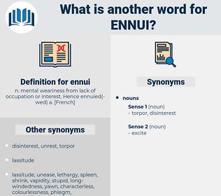 ennui, synonym ennui, another word for ennui, words like ennui, thesaurus ennui
