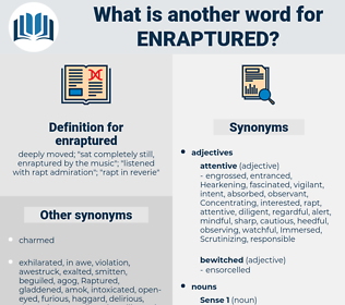 enraptured, synonym enraptured, another word for enraptured, words like enraptured, thesaurus enraptured
