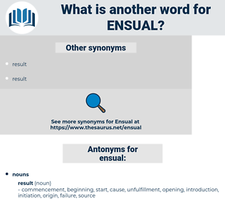 ensual, synonym ensual, another word for ensual, words like ensual, thesaurus ensual