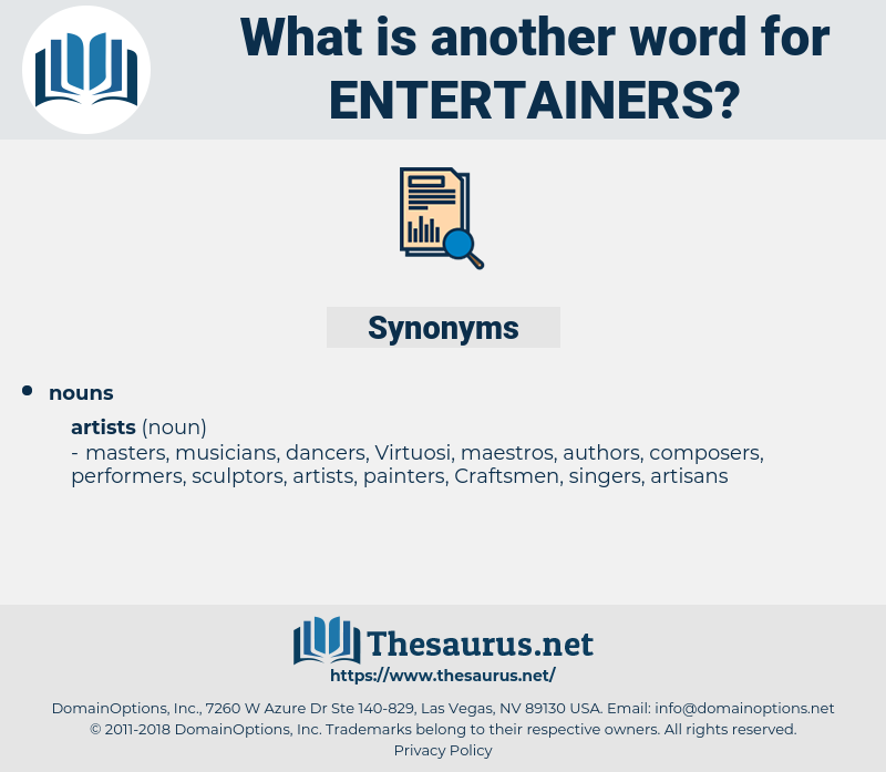 entertainers, synonym entertainers, another word for entertainers, words like entertainers, thesaurus entertainers