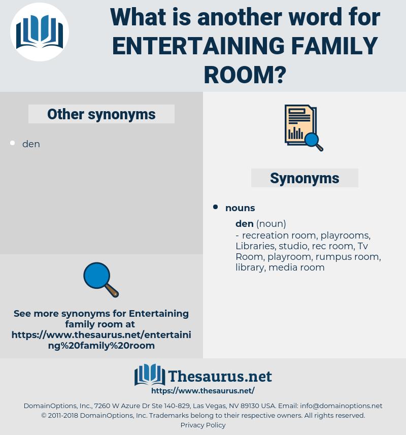 entertaining family room, synonym entertaining family room, another word for entertaining family room, words like entertaining family room, thesaurus entertaining family room