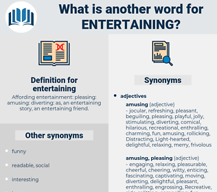 entertaining, synonym entertaining, another word for entertaining, words like entertaining, thesaurus entertaining