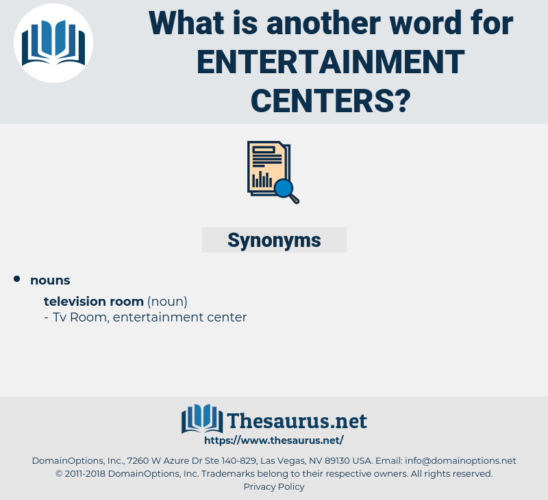 entertainment centers, synonym entertainment centers, another word for entertainment centers, words like entertainment centers, thesaurus entertainment centers