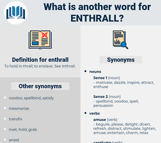 enthrall, synonym enthrall, another word for enthrall, words like enthrall, thesaurus enthrall