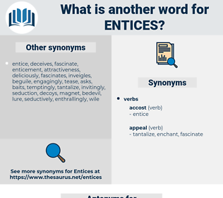 entices, synonym entices, another word for entices, words like entices, thesaurus entices