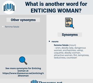 enticing woman, synonym enticing woman, another word for enticing woman, words like enticing woman, thesaurus enticing woman