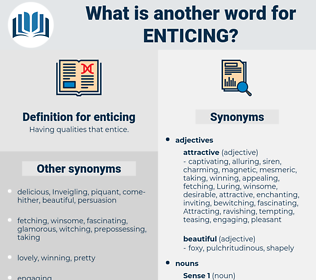enticing, synonym enticing, another word for enticing, words like enticing, thesaurus enticing